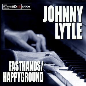 Fasthands / Happy Ground