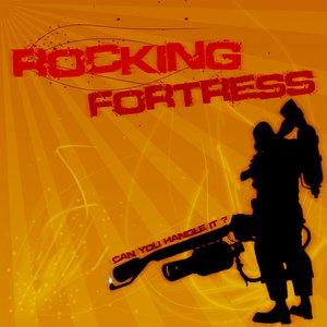 Rocking Fortress