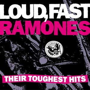 RAMONES - Loud, Fast Ramones Their Toughest Hits - Zortam Music