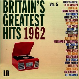 Britain's Greatest Hits 1962, Vol. 5