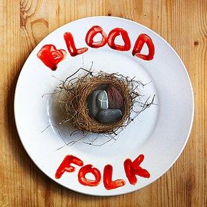 Blood Folk EP