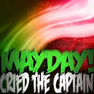 Mayday! Cried The Captain - EP