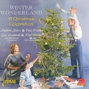 Winter Wonderland - A Christmas Celebration