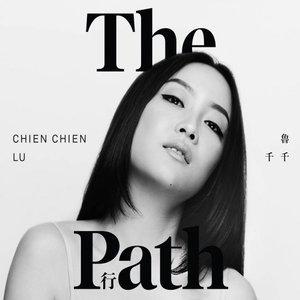 Album artwork for The Path by Chien Chien Lu