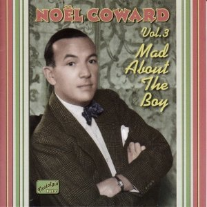 COWARD, Noel: Mad About the Boy (1932-1943)