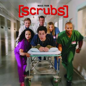 Scrubs (Original Television Soundtrack)