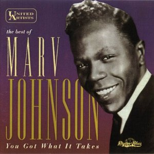 The Best Of Marv Johnson - You Got What It Takes