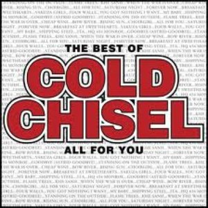 The Best of Cold Chisel - All For You