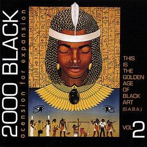 2000 Black Volume 2: Ascension for Expanision