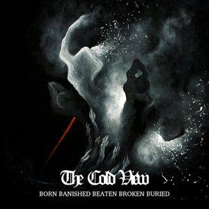 Born Banished Beaten Broken Buried