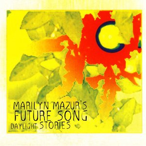 Future Song Daylight Stories