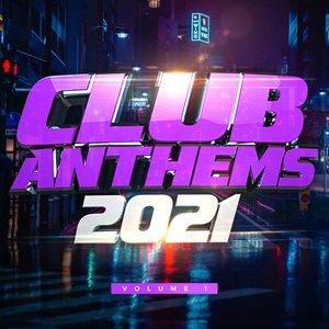 Club Anthems 2021