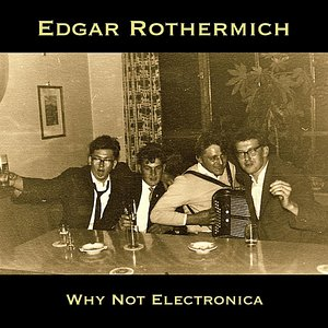 Why Not Electronica