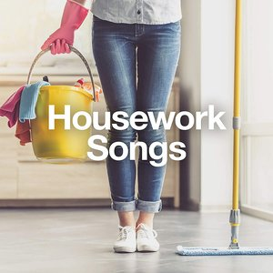 Housework Songs