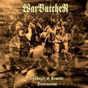 Bulldozer Of Semitic Destruction