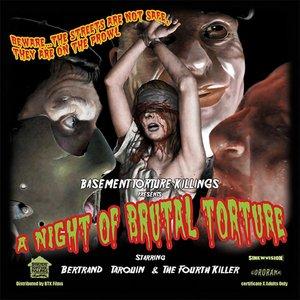 A Night of Brutal Torture