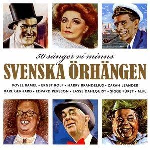 Svenska Örhängen - 50 sånger Vi Minns