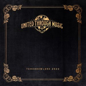 Tomorrowland 2020 - United Through Music (Mixed)