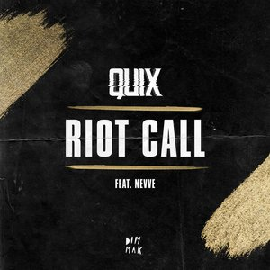 Riot Call (feat. Nevve)