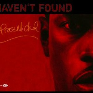 Haven't Found