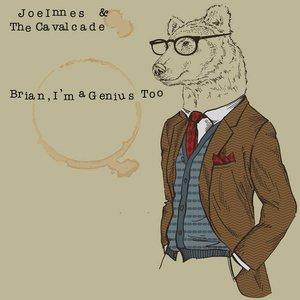 Brian, I'm a Genius Too