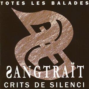Crits De Silenci -Totes Les Balades-