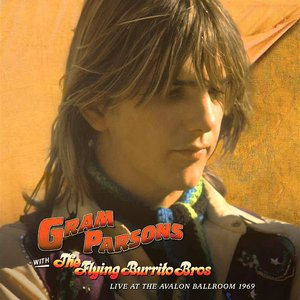 Gram Parsons Live At The Avalon Ballroom 1969