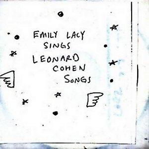 Emily Lacy Sings Leonard Cohen Songs