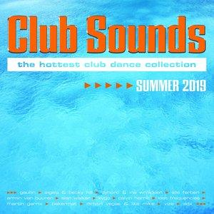 Club Sounds Summer 2019 [Explicit]