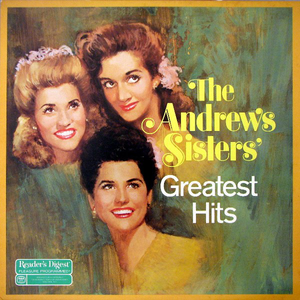 The Andrews Sisters Greatest Hits