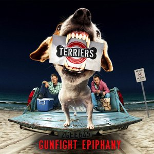 Gunfight Epiphany (Theme from Terriers)