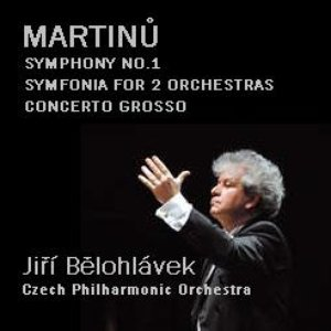 Image for 'MARTINŮ: Symphony no.1, Symphony for 2 orchestras, Concerto grosso (Czech Philharmonic Orchestra)'
