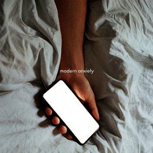 modern anxiety - Single