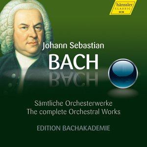 Bach: Complete Orchestral Works