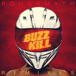 BuzzKill Remixes EP