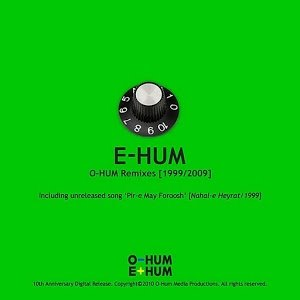 E-HUM: O-Hum Remixes (1999/2009)