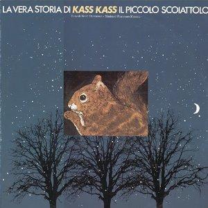 La vera storia di Kass Kass il piccolo scoiattolo