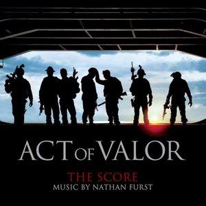 Act of Valor (The Score) [Original Motion Picture Score]