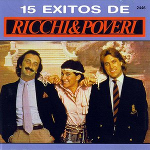 Exclusive Ricchi E Poveri - 15 Exitos