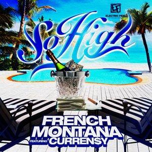 So High (feat. Curren$y)
