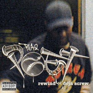 Rewind: Deja Screw
