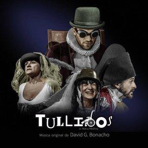 Tullidos (Música Original de la Obra Teatral)