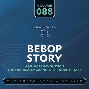 Bebop Story: Vol. 88