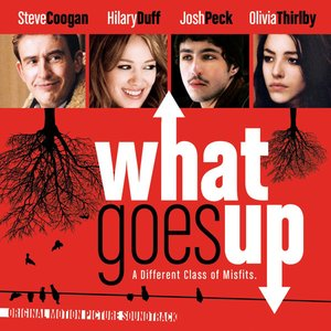 What Goes Up (Original Motion Picture Soundtrack)