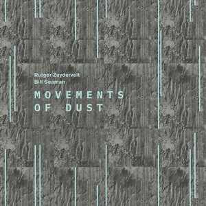 Movements Of Dust