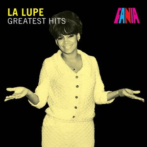 La Lupe - Greatest Hits
