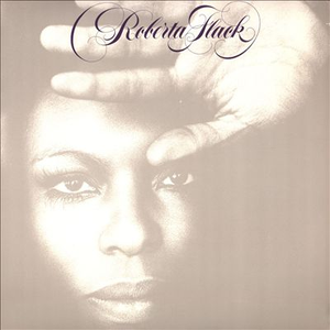 Roberta Flack - ROBERTA FLACK - Lyrics2You