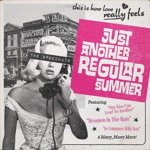Just Another Regular Summer