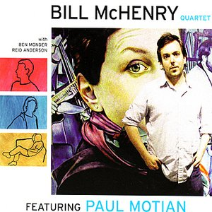 Bill McHenry Quartet