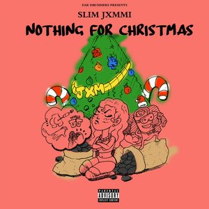 Ear Drummers Presents Nothing For Christmas